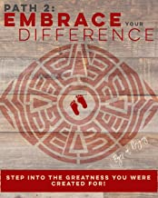 Embrace your Difference (5 Path Book Series: Wake Up & Deviate 2)