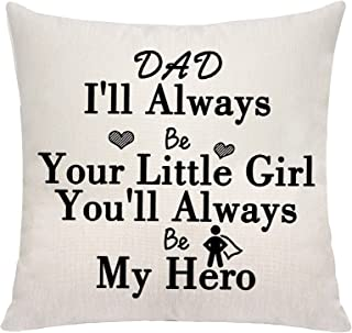 VAVSU Dad I'll Always Be Your Little Girl You'll Always Be My Hero Dad Gifts from Daughter Lovely Printing Throw Pillow Co...