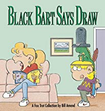 Black Bart Says Draw : A FoxTrot Collection