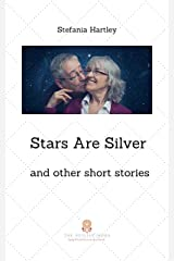 Stars Are Silver: humorous and heartwarming short stories (Sicilian Stories) Kindle Edition