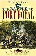The Battle of Port Royal (Civil War Series)