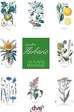 Vuestro herbario. 160 plantas medicinales (Spanish Edition)