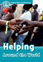 Helping Around the World (Oxford Read and Discover Level 6) (English Edition)