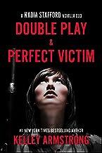 Double Play / Perfect Victim: Nadia Stafford novella duo