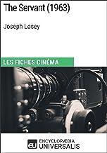 The Servant de Joseph Losey: Les Fiches Cinéma d'Universalis