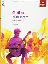 Guitar Exam Pieces from 2019, ABRSM Grade 4: Selected from the syllabus starting 2019 (ABRSM Exam Pieces)