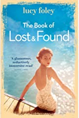 The Book of Lost and Found: Sweeping, captivating, perfect summer reading Kindle Edition