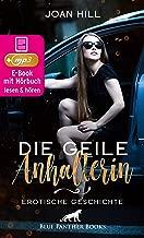 Die geile Anhalterin | Erotik Audio Story | Erotisches Hörbuch: Die junge Frau ist wunderschön und spielt gern ... (blue panther books Erotische Erotik Sex Hörbücher Hörbuch) (German Edition)