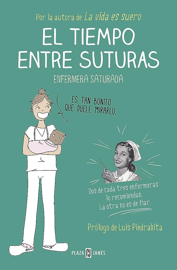 同級生ポーク伝導率El tiempo entre suturas (Spanish Edition)