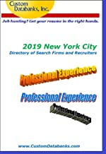 2019 New York City Directory of Search Firms and Recruiters: Job Hunting? Get Your Resume in the Right Hands