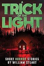 A Trick of the Light: Short Horror Stories (Never Sleep Again)