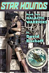 Galactic Warriors (Star Hounds Book 2) Kindle Edition