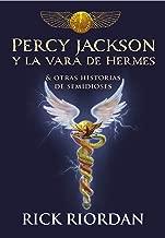 Percy Jackson y la vara de Hermes: Y otras historias de semidioses (Spanish Edition)