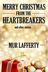 Merry Christmas from the Heartbreakers and Other Stories Kindle Edition