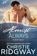 Almost Always (Almost Book 2) Kindle Edition
