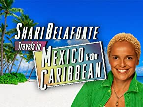 Shari Belafonte Travels in Mexico and the Caribbean