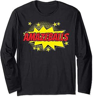 Totes Amazeballs Amazing Balls Amazeballs t shirt Long Sleeve T-Shirt
