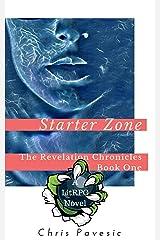 Starter Zone: A LitRPG Novel (The Revelation Chronicles Book 1) Kindle Edition