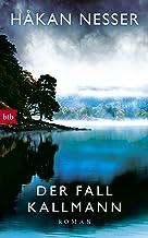 Der Fall Kallmann: Roman (German Edition)