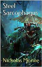 Steel Sarcophagus