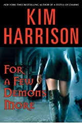 For a Few Demons More (The Hollows, Book 5) Kindle Edition