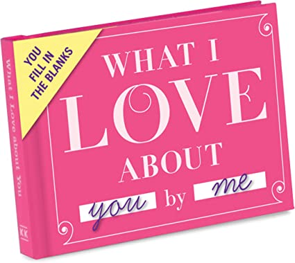 """This Fill in """"What I Love About You"""" Book"""