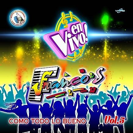 Como Todo Lo Bueno Vol. 5. Música de Guatemala para los Latinos (En
