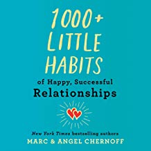 1,000+ Little Habits of Happy, Successful Relationships
