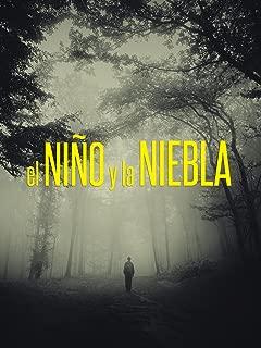 El Niño Y La Niebla