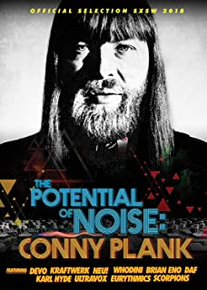 Conny Plank: The Potential Of Noise, Devo, Kraftwerk & Neu!