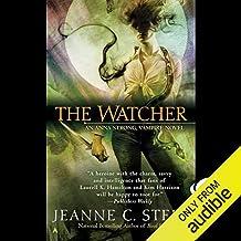 The Watcher: Anna Strong, Vampire, Book 3
