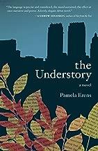 The Understory: A Novel