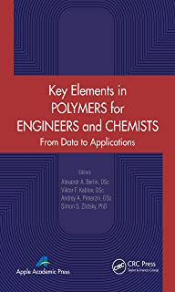 Key Elements in Polymers for Engineers and Chemists: From Data to Applications