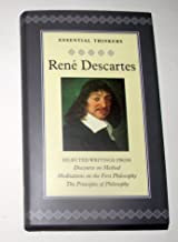 """Essential Thinkers Descartes """"Discourse on Method"""", """"Meditations on the First Philosophy"""", and """"The Principles of Philosophy"""" (Collector's Library of Essential Thinkers)"""