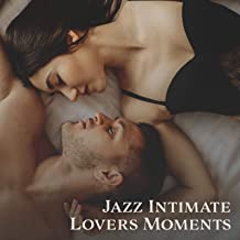 Jazz Intimate Lovers Moments – Instrumental Soft Music for Valentine's Romantic Evening