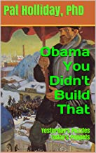 Obama You Didn't Build That (Yesterday's Puzzles Today's Puppets)