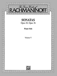 The Piano Works of Rachmaninoff, Volume V: Sonatas, Op. 28, Op. 36: For Advanced Piano (Belwin Edition)