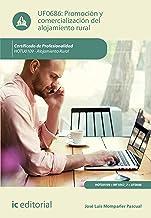 Promoción y comercialización del alojamiento rural. HOTU0109 (Spanish Edition)