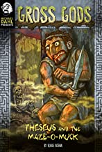 Theseus and the Maze-O-Muck (Michael Dahl Presents: Gross Gods)