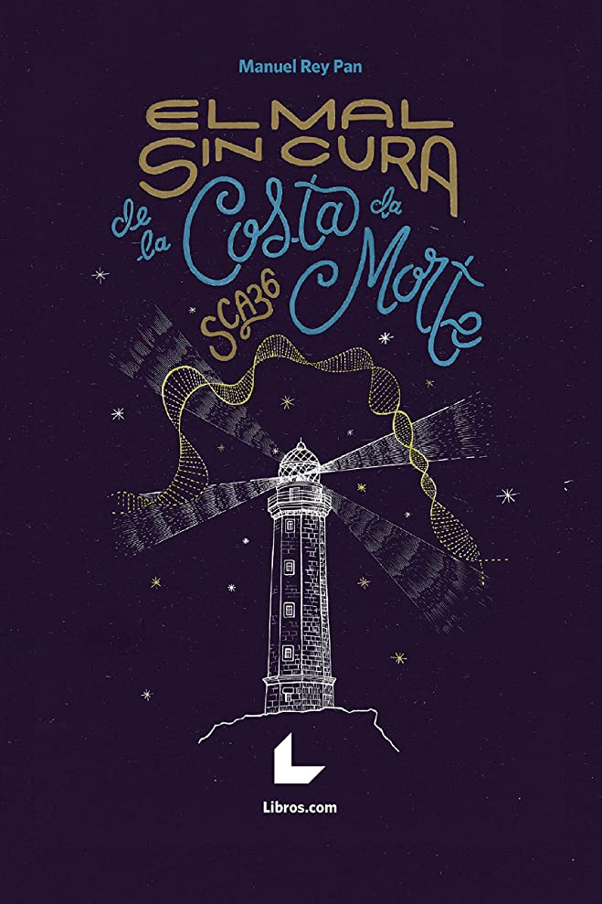 いとこソート打撃El mal sin cura de la Costa da Morte, SCA36 (Spanish Edition)