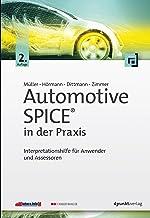 Automotive SPICE® in der Praxis: Interpretationshilfe für Anwender und Assessoren (German Edition)