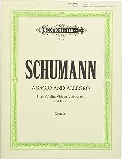 シューマン : アダージョとアレグロ 作品70 (ホルン(もしくはヴァイオリン、もしくはヴィオラ、もしくはチェロ)、ピアノ) ペータース出版