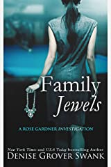 Family Jewels: Rose Gardner Investigations #1 (Rose Gardner Investigatons) Kindle Edition