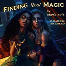Finding Real Magic: Relic Diver, Book 1