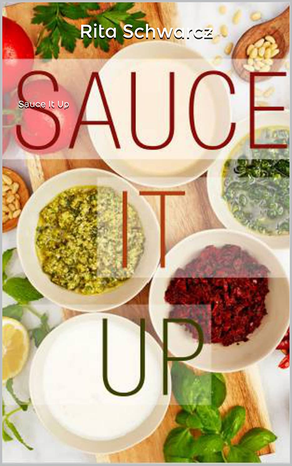 Sauce It Up (English Edition)