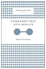 Leadership That Gets Results (Harvard Business Review Classics) Kindle Edition