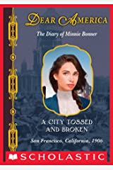 Dear America: A City Tossed and Broken Kindle Edition