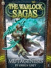 Mutagenesis (The Warlock Sagas Book 2)