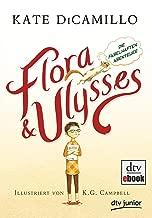 Flora und Ulysses - Die fabelhaften Abenteuer (German Edition)