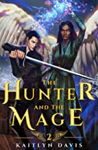 The Hunter and the Mage (The Raven and the Dove Book 2)